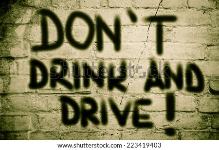 Don't Drink And Drive Concept - stock photo