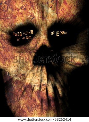 Don't drink & drive or else - written in the eye sockets of a skull - stock photo