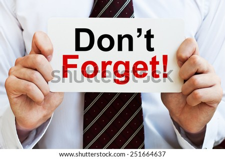 Don't Forget! - stock photo