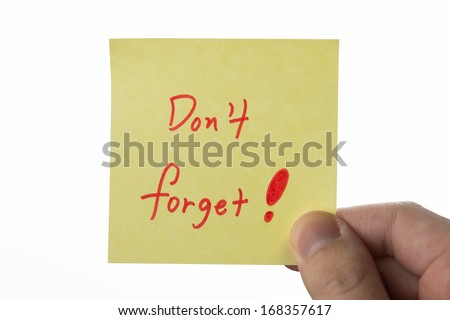 Don't forget!, yellow stick note isolated on white background - stock photo