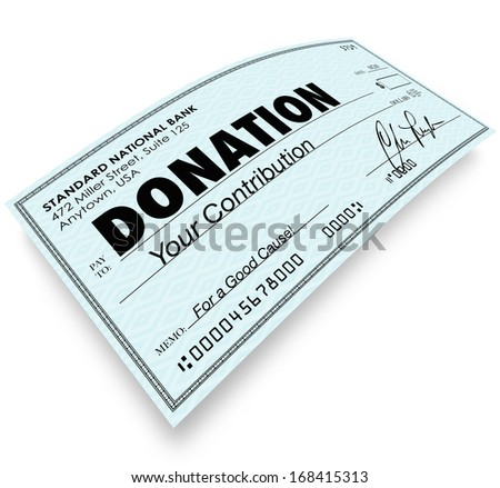 Donation Check Money Contribution to Charity Non-Profit Group - stock photo