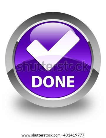 Done (validate icon) glossy purple round button - stock photo