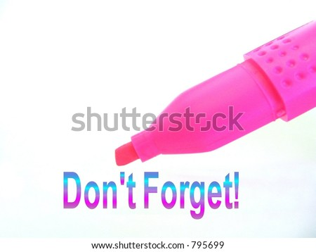 dont forget - stock photo