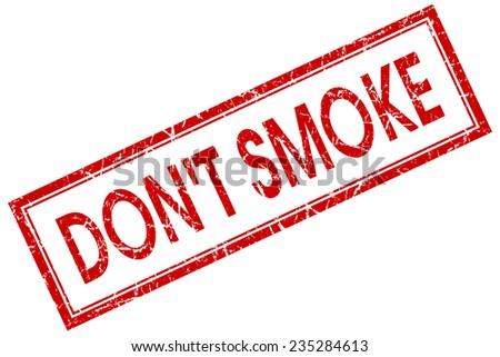 dont smoke red square stamp isolated on white background - stock photo