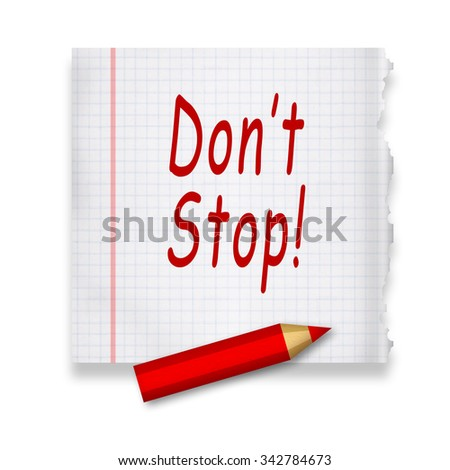 Dont Stop - stock photo