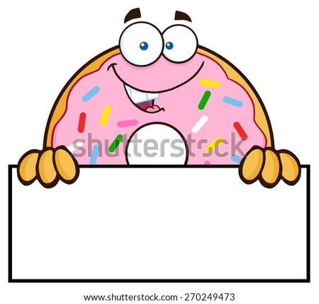 Donut Cartoon Character With Sprinkles Over A Sign. Raster Illustration Isolated On White - stock photo