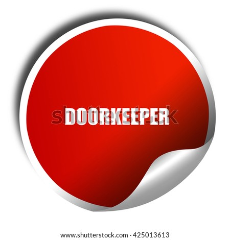 doorkeeper, 3D rendering, red sticker with white text - stock photo