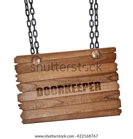 doorkeeper, 3D rendering, wooden board on a grunge chain - stock photo