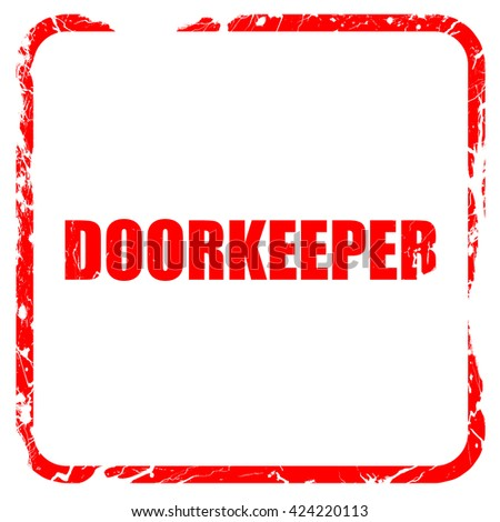 doorkeeper, red rubber stamp with grunge edges - stock photo