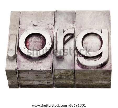 dot org - non-profit organization internet  domain extension in vintage grunge metal letterpress printing blocks, stained by color inks, isolated on white - stock photo