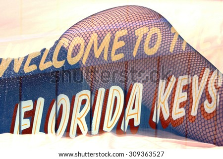 Double exposure female legs in fishnet stockings with welcome to the Florida Keys sign - stock photo