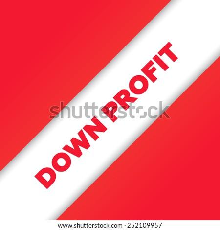 DOWN PROFIT - stock photo