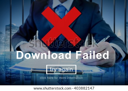 Download Failed Data Error Incomplete Load Concept - stock photo