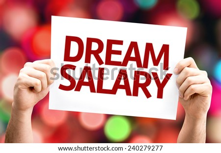 Dream Salary card with colorful background with defocused lights - stock photo