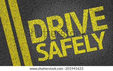 Drive Safely written on the road - stock photo