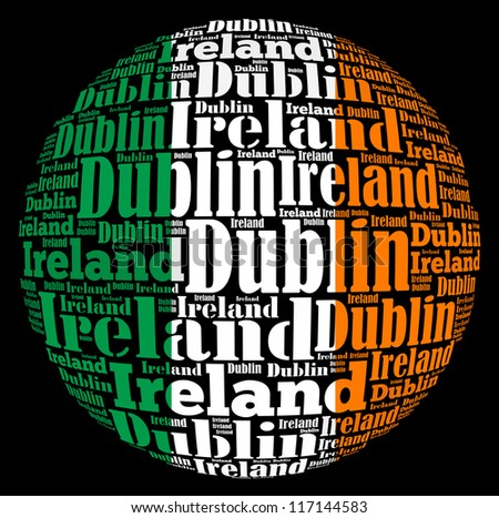Dublin capital city of Ireland info-text graphics and arrangement concept on black background (word cloud) - stock photo