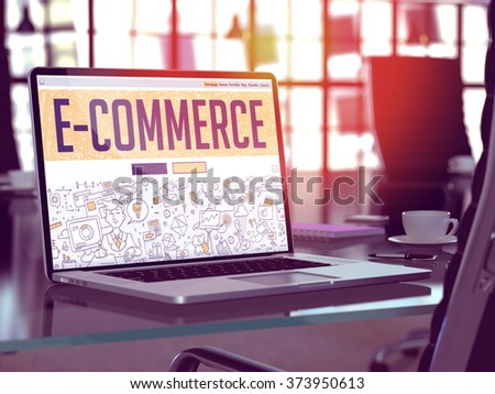 E-Commerce - Closeup Landing Page in Doodle Design Style on Laptop Screen. On Background of Comfortable Working Place in Modern Office. Toned, Blurred Image. 3d Render.  - stock photo