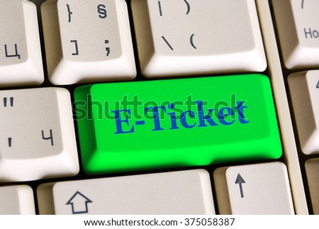 E-ticket   on computer keyboard -  online booking concept - stock photo