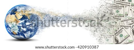 Earth planet collapses into money. Abstract finance illustration. Elements of this image furnished by NASA - stock photo
