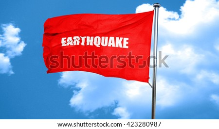 earthquake, 3D rendering, a red waving flag - stock photo