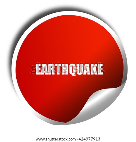earthquake, 3D rendering, red sticker with white text - stock photo