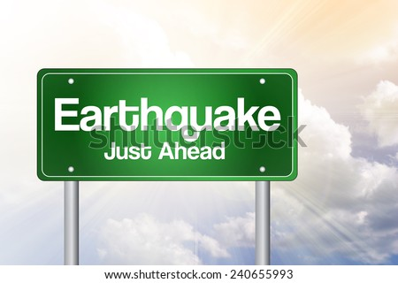 Earthquake Green Road Sign Concept  - stock photo