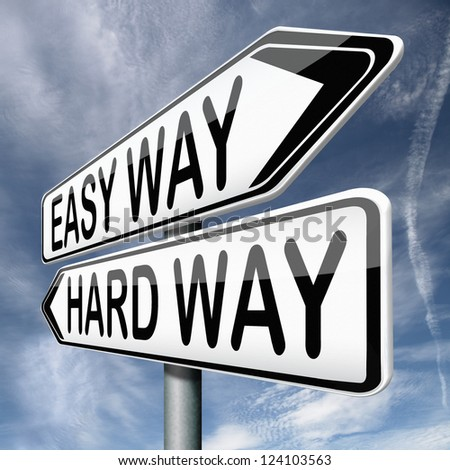 easy way and hard way roadsign arrow on blue background crossroads decisive choice challenge making choice stand out from crowd taking risk adventure character test - stock photo