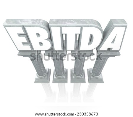 EBITDA word 3d letters on stone columns to report or state earnings before interest, tax, depreciation and amortization - stock photo