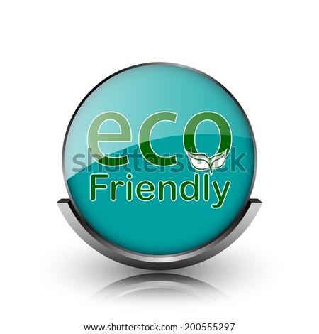 Eco Friendly icon. Metallic internet button on white background.  - stock photo