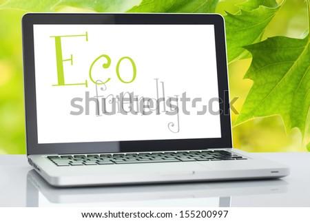 eco friendly laptop - stock photo