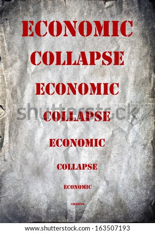 Economic collapse letters on a grunge background - stock photo