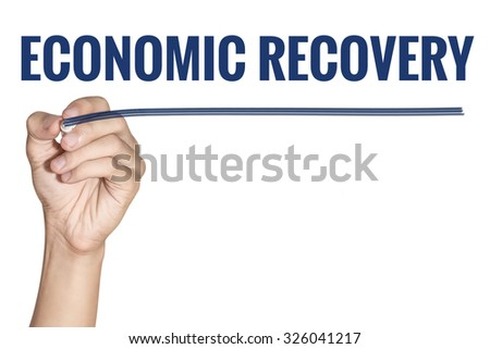 Economic Recovery word writting by men hand holding blue highlighter pen with line on white background - stock photo