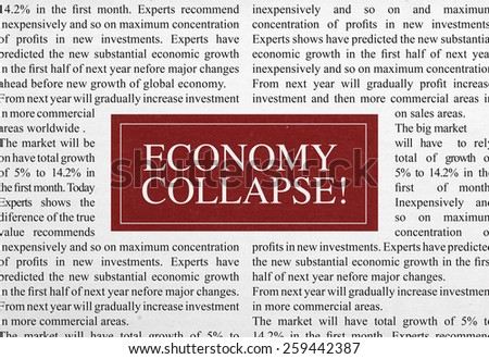 Economy collapse headline - stock photo
