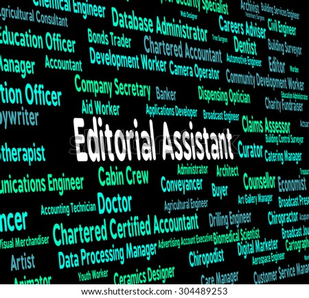 Editorial Assistant Indicating Boss Hiring And Auxiliary - stock photo