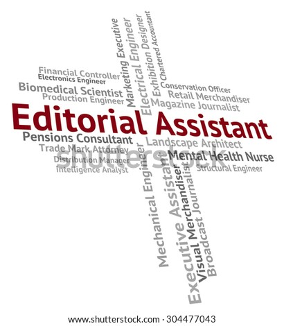 Editorial Assistant Showing Text Edits And Occupations - stock photo
