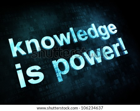 Education and learn concept: pixelated words knowledge is power on digital screen, 3d render - stock photo
