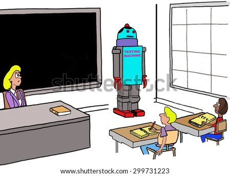 Education cartoon showing a teacher and students in the classroom.  There is also a robot in the classroom with the label, 'testing machine'. - stock photo