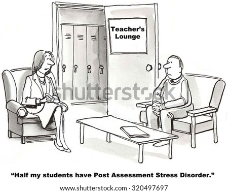 """Education cartoon showing two teachers talking, """"Half my students have Post Assessment Stress Disorder"""". - stock photo"""