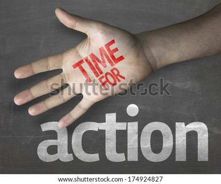 Educational and Creative composition with the message Time for Action on the blackboard - stock photo