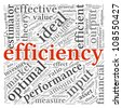 Efficiency concept in word tag cloud on white background - stock photo