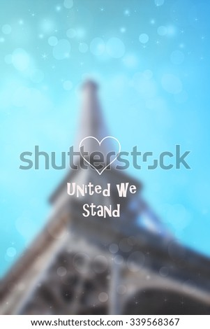 Eiffel tower, Paris, France, Europe with blurry background, united we stand - stock photo