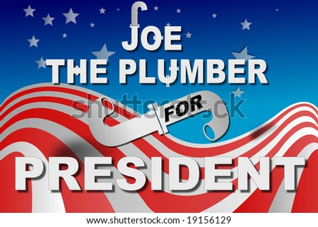 Election day, Joe the plumber for president on American flag. - stock photo