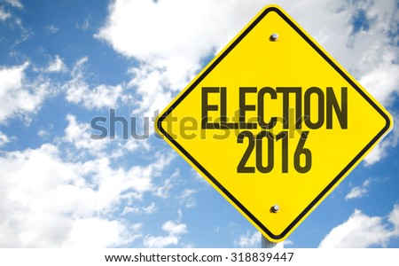 Election 2016 sign with sky background - stock photo
