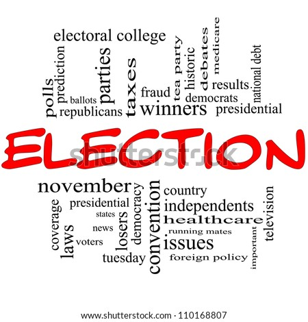 Election Word Cloud Concept in red and black with great terms such as voters, presidential, convention, republicans, democrats, winners, issues and more - stock photo