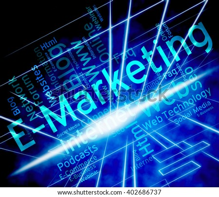 Emarketing Word Indicating World Wide Web And Web Site  - stock photo