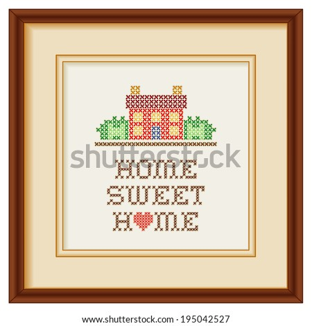 Embroidery, Home Sweet Home with a big heart, cross stitch needlework sewing design, rustic house in landscape, beige mat, mahogany picture frame, isolated on white background.  - stock photo