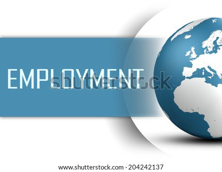 Employment concept with globe on white background - stock photo