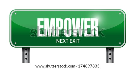 empower street sign illustration design over a white background - stock photo
