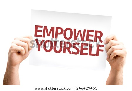Empower Yourself card isolated on white background - stock photo