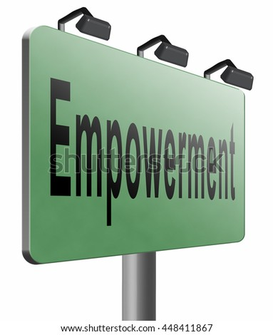 Empowerment, raising consiousness for equal rights and opportunities increasing the spiritual, political, social, or economic strength, raise awareness, 3D illustration isolated on white - stock photo